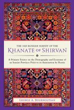 The 1820 Russian Survey of the Khanate of Shirvan PDF