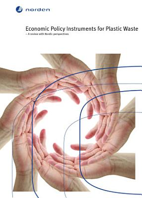 Economic Policy Instruments for Plastic Waste