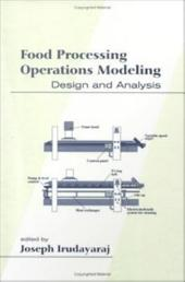 Food Processing Operations Modeling: Design and Analysis