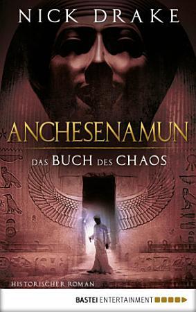 Anchesenamun   Das Buch des Chaos PDF