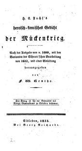 H. C. Fuchs's heroisch-komisches Gedicht der Mükenkrieg [tr. from the Moscaia of T. Folengo] herausg. von F. W. Genthe