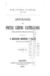 Antología de poetas líricos castellanos desde la formación del idioma hasta nuestros días: Volumen 2