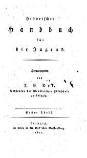 Historisches Handbuch für die Jugend: Band 1