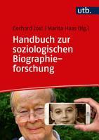 Handbuch zur soziologischen Biographieforschung PDF