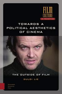 Towards a Political Aesthetics of Cinema PDF