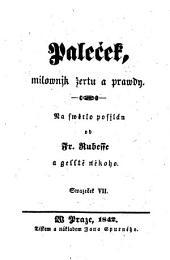 Palecek, milownjk zertu a prawdy. (Palecek, der Freund des Scherzes und der Wahrheit.) (boh.): Svazek 2