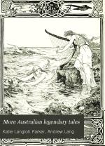 More Australian Legendary Tales