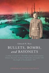 Bullets, Bombs, and Bayonets