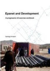 Epanet and Development. A progressive 44 exercise workbook