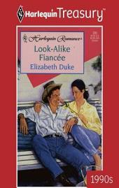 Look-Alike Fiancee