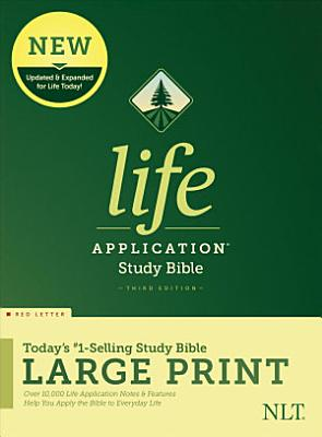 Nlt Life Application Study Bible Third Edition Large Print Red Letter Hardcover