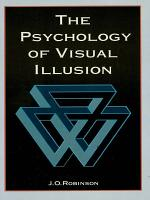 The Psychology of Visual Illusion