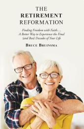 The Retirement Reformation