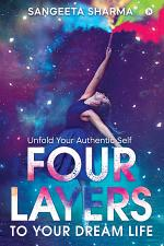 Four Layers to Your Dream Life