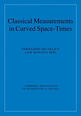 Classical Measurements in Curved Space Times PDF