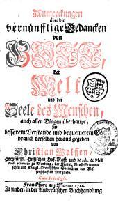 Anmerkungen über die vernünftigen Gedancken von Gott, der Welt und der Seele des Menschen/ Christian Wolff