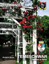 Temeschwar - Blumen & Parks