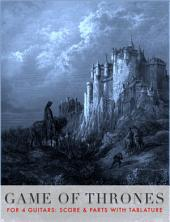 Game of Thrones Theme by Ramin Djawadi: for 4 Guitars with TAB