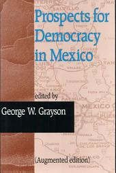 Prospects for Democracy in Mexico