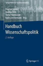 Handbuch Wissenschaftspolitik: Ausgabe 2