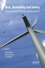 Risk, Reliability and Safety: Innovating Theory and Practice