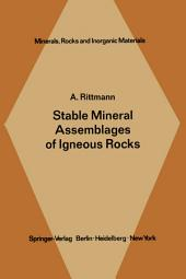 Stable Mineral Assemblages of Igneous Rocks: A Method of Calculation