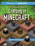 The Unofficial Guide to Crafting in Minecraft