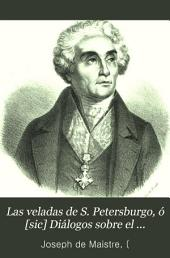 Las veladas de S. Petersburgo, ó [sic] Diálogos sobre el gobierno temporal de la Providencia: seguidos de un Tratado sobre los sacrificios