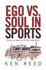 Ego Vs. Soul in Sports