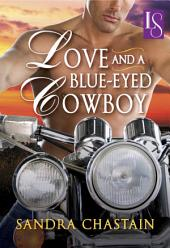 Love and a Blue-Eyed Cowboy: A Loveswept Classic Romance