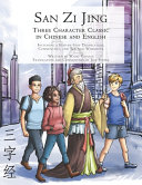 San Zi Jing   Three Character Classic in Chinese and English  Including a Step by Step Translation  English Commentary  and Writing Workbook PDF