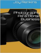 Photography As a Home Business