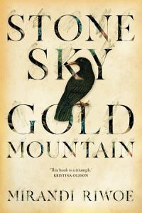 Stone Sky Gold Mountain Book