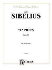 Ten Pieces, Op. 58: For Piano Solo