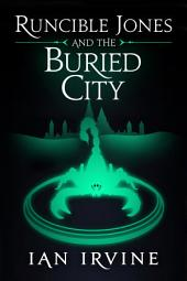 Runcible Jones and the Buried City