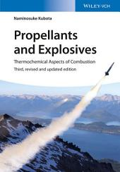 Propellants and Explosives: Thermochemical Aspects of Combustion, Edition 3