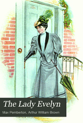 The Lady Evelyn: A Story of Today
