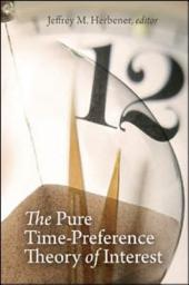 Pure Time-Preference Theory of Interest, The