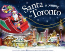 Download Santa Is Coming to Toronto Book