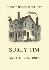 Surly Tim (and other stories): eBook Edition