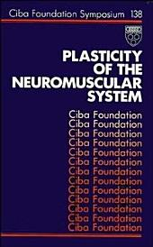 Plasticity of the Neuromuscular System