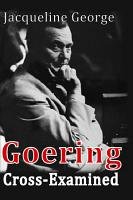 Goering Cross Examined PDF