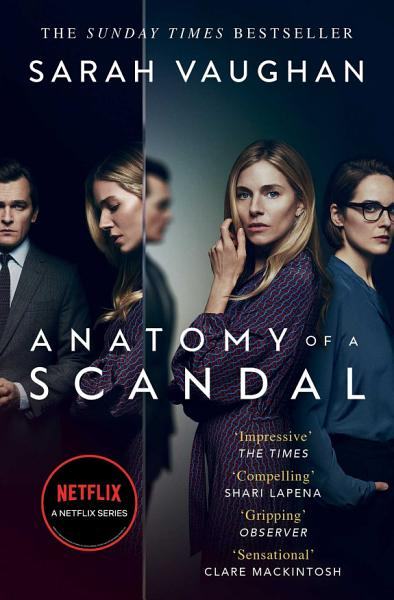 Download Anatomy of a Scandal Book