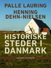 Historiske steder i Danmark
