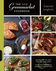 The New Greenmarket Cookbook Book PDF