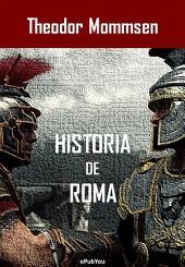 Historia de Roma: Volumen 1