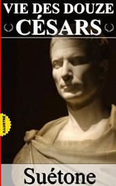 Vie des douze Césars / Intégrale (Illustré): Volume1