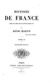 Histoire de France, depuis les temps les plus reculés jusqu'en 1789: Volume11