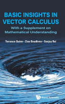 Basic Insights in Vector Calculus