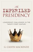 The Imperiled Presidency PDF